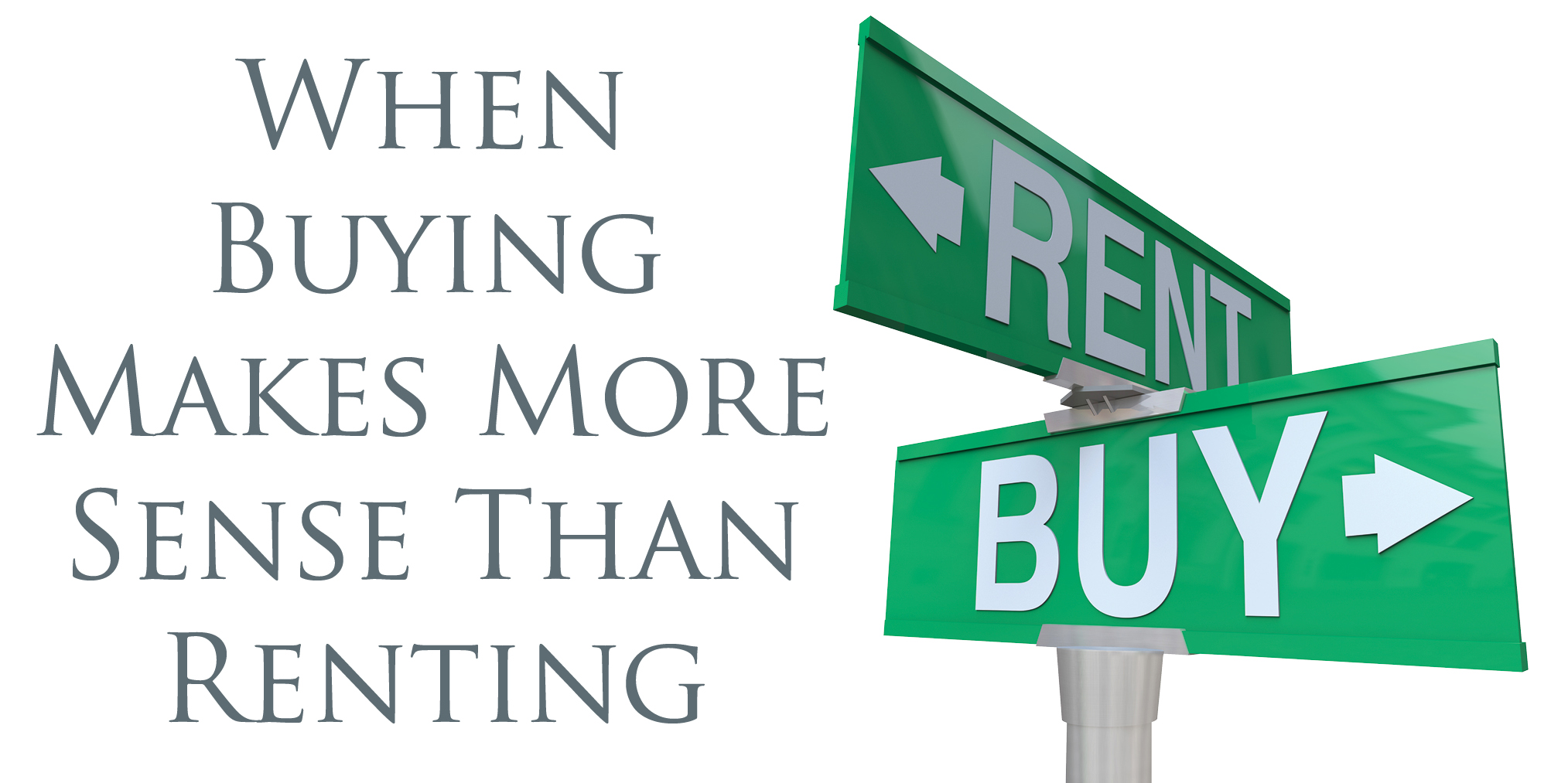 When Buying Makes More Sense Than Renting