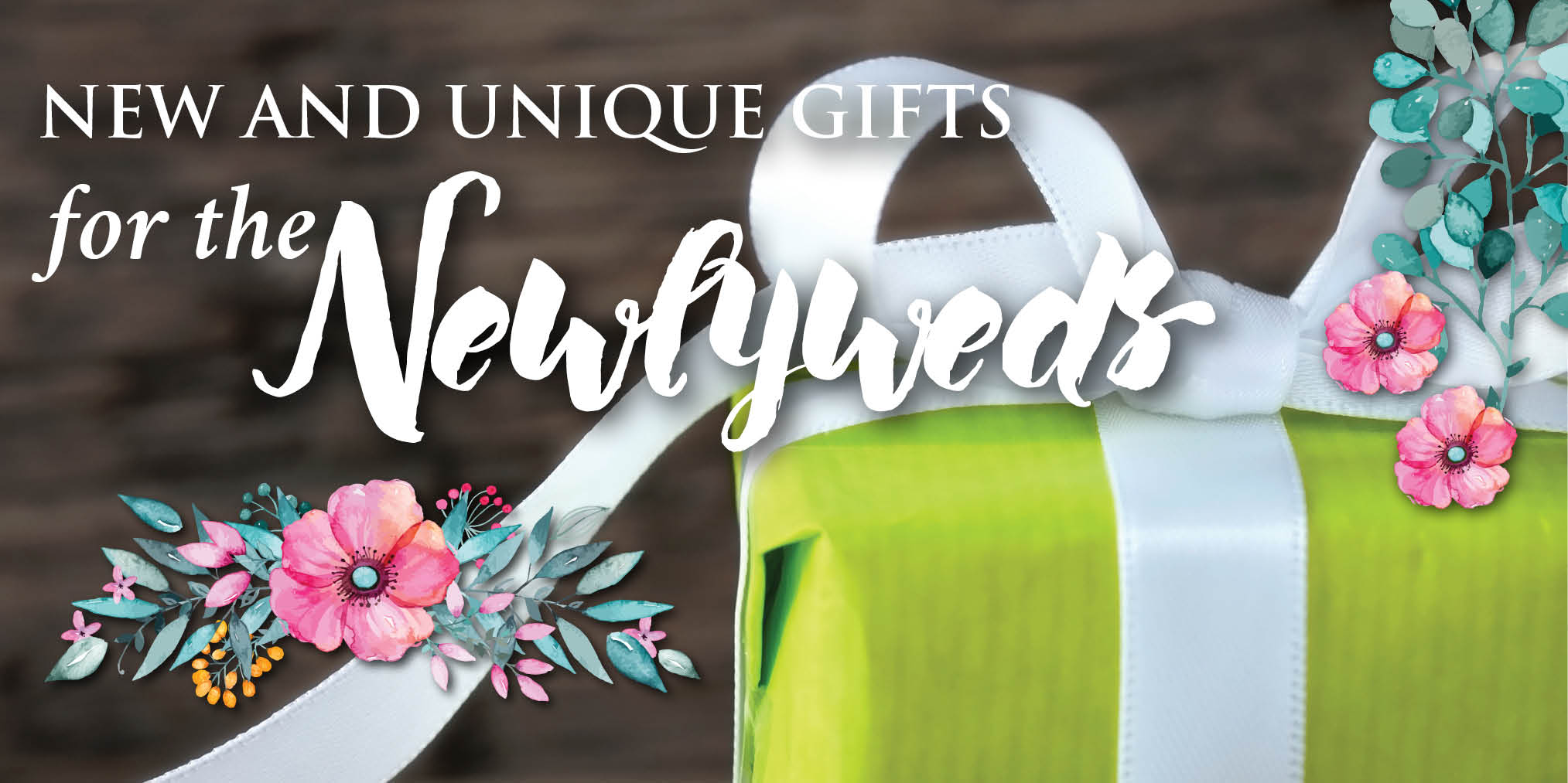 New and Unique Gifts for the Newlyweds