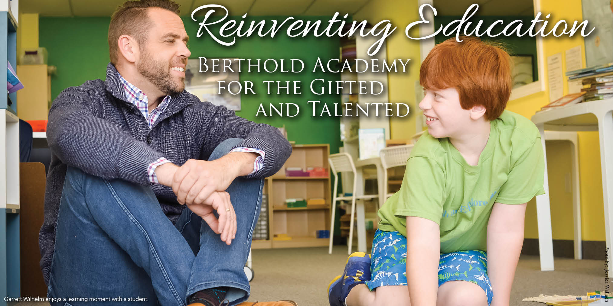 Reinventing Education - Berthold Academy for the Gifted and Talented