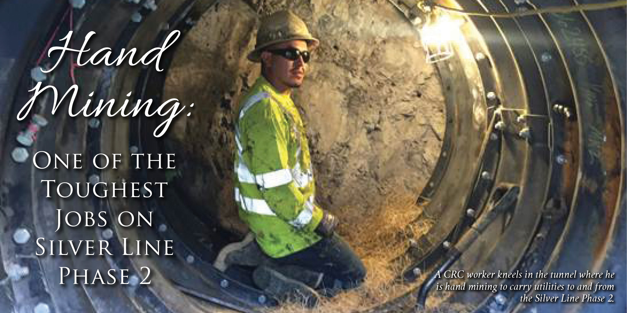 Hand Mining: One of the Toughest Jobs on Silver Line Phase 2