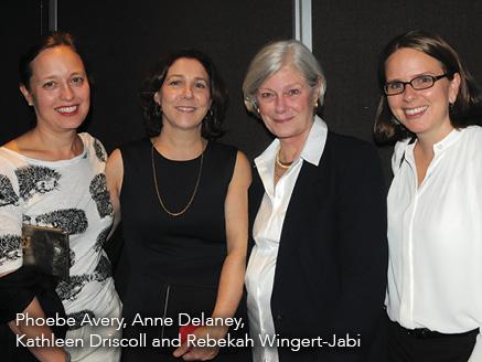 Phoebe Avery, Anne Delaney, Kathleen_Driscoll, and Rebekah Wingert-Jabi