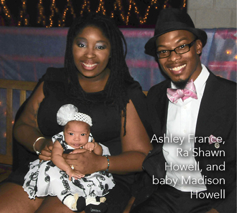 Ashley France, Ra'Shawn Howell, and baby Madison Howell