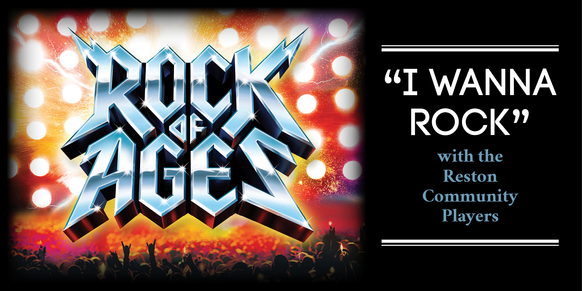 "Rock of Ages ""I Wanna Rock"" with the Reston Community Players"