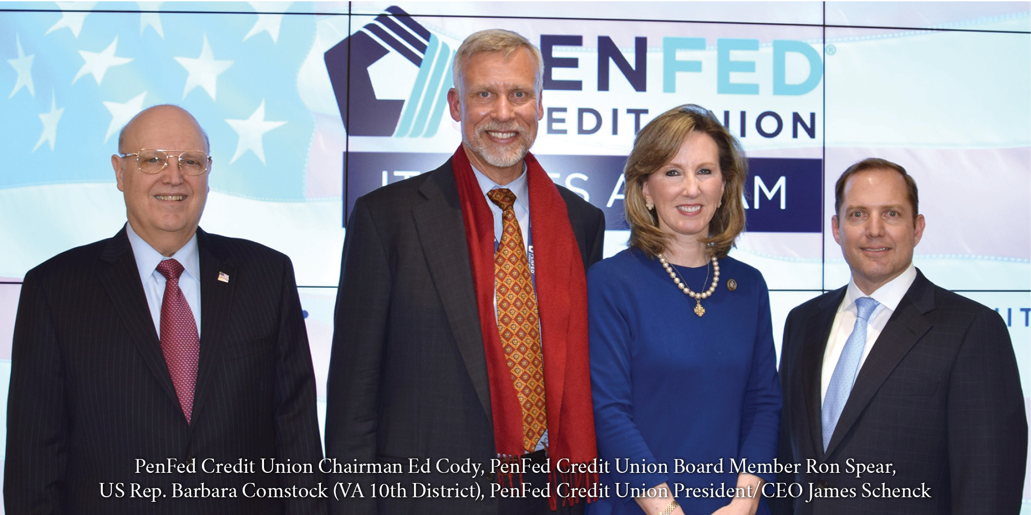 PenFed Credit Union Chairman Ed Cody, PenFed Credit Union Board Member Ron Spear, US Rep. Barbara Comstock (VA 10th District), PenFed Credit Union President/CEO James Schenck