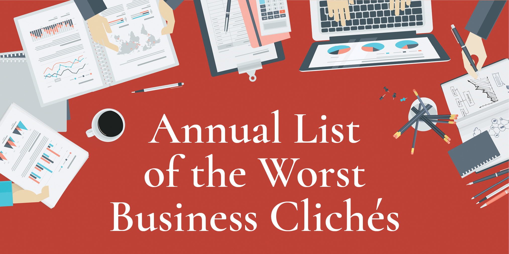 Annual List of Worst Business Cliches