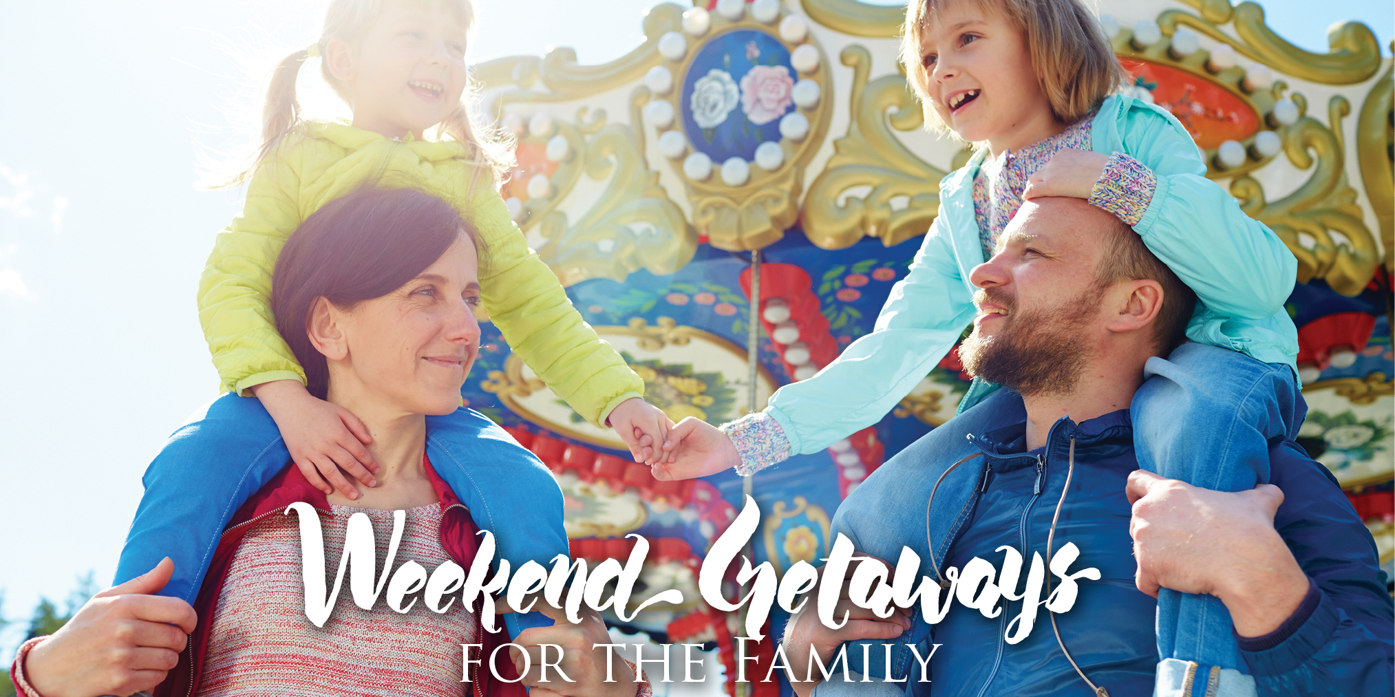 Weekend Getaways for the Family